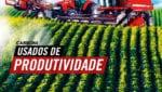 Usados de Produtividade: encontre sua máquina agrícola seminova na Carboni FACE LEADS CASE USADOS DE PRODUTIVIDADE