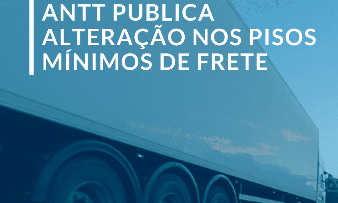 Fetrancesc Notícias - ANTT publica alteração nos pisos mínimos de frete unnamed 3
