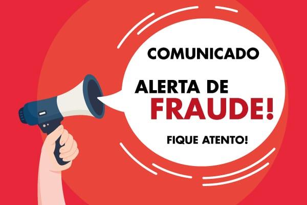 Alerta de fraude: fique atento! EMKT ALERTA FRAUDE