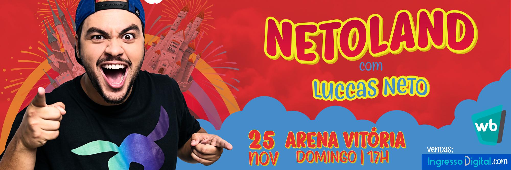 Netoland – com Luccas Neto