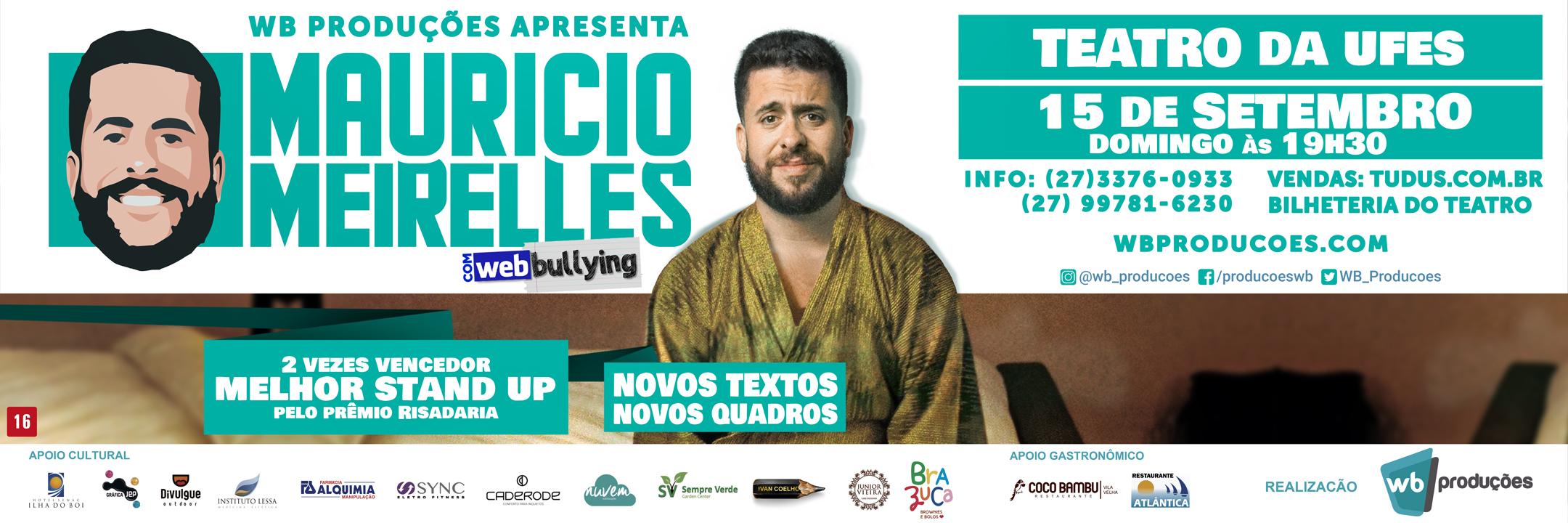 StandUp Comedy + Webbullying com Maurício Meirelles