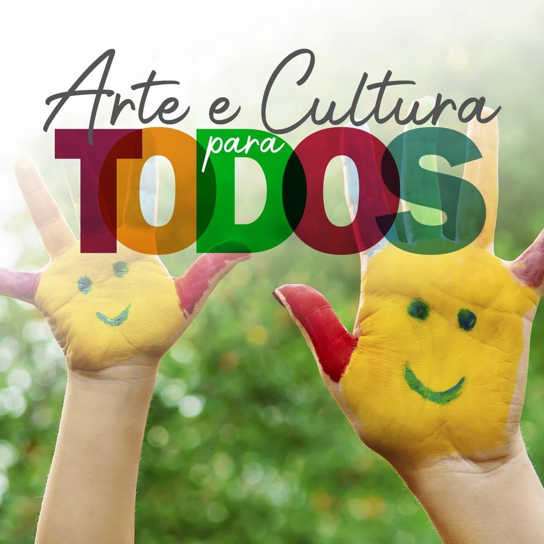 Arte e Cultura Para Todos