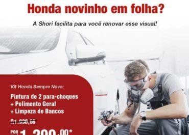 Kit Honda Sempre Novo por R$ 1.299,00*