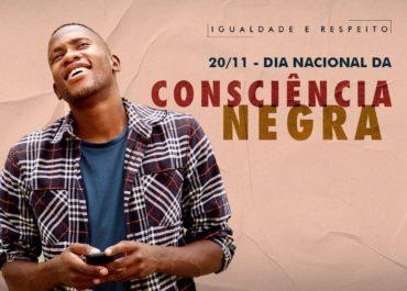 20/11 – Dia Nacional da Consciência Negra