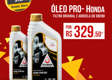 Pit Stop Shori: Óleo Pro-Honda por R$ 329,50*