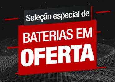 Aproveite a seleção especial de baterias em oferta!