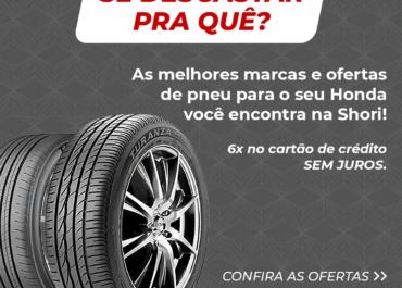 As melhores ofertas de pneus estão aqui!