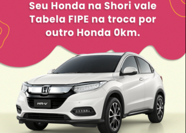 Seu Honda vale Tabela FIPE na troca por outro Honda 0km